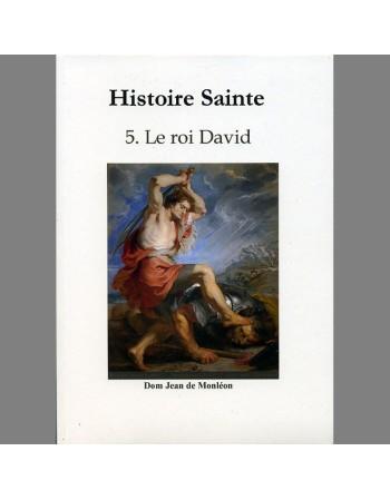 Histoire Sainte - T5. Le...