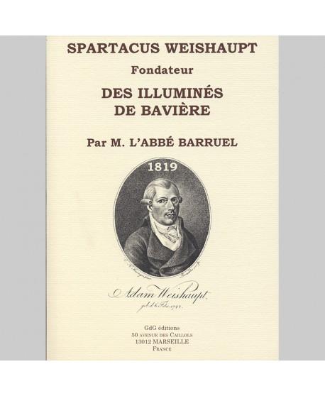 SPARTACUS WEISHAUPT, Fondateur des Illuminés de Bavière
